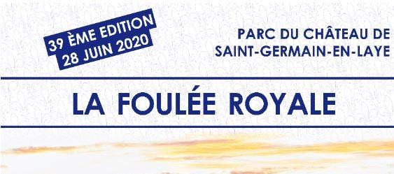 Les inscriptions pour la Foulée Royale 2020 sont ouvertes.